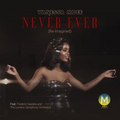 Never Ever (Re-imagined)