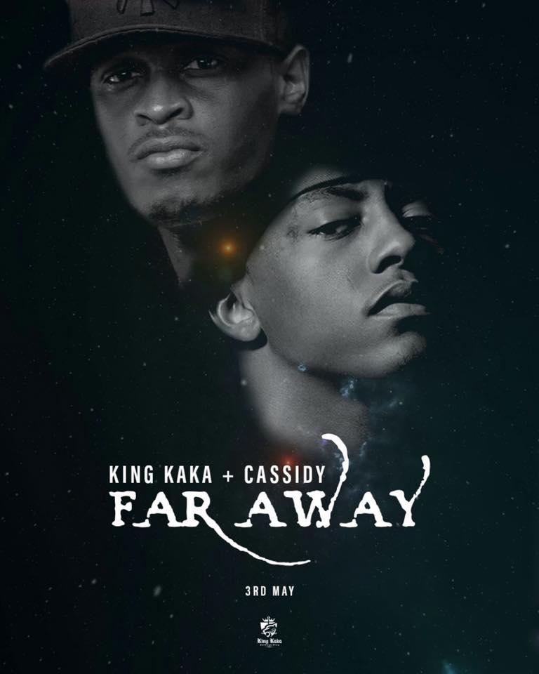 Image result for king kaka far away ft cassidy