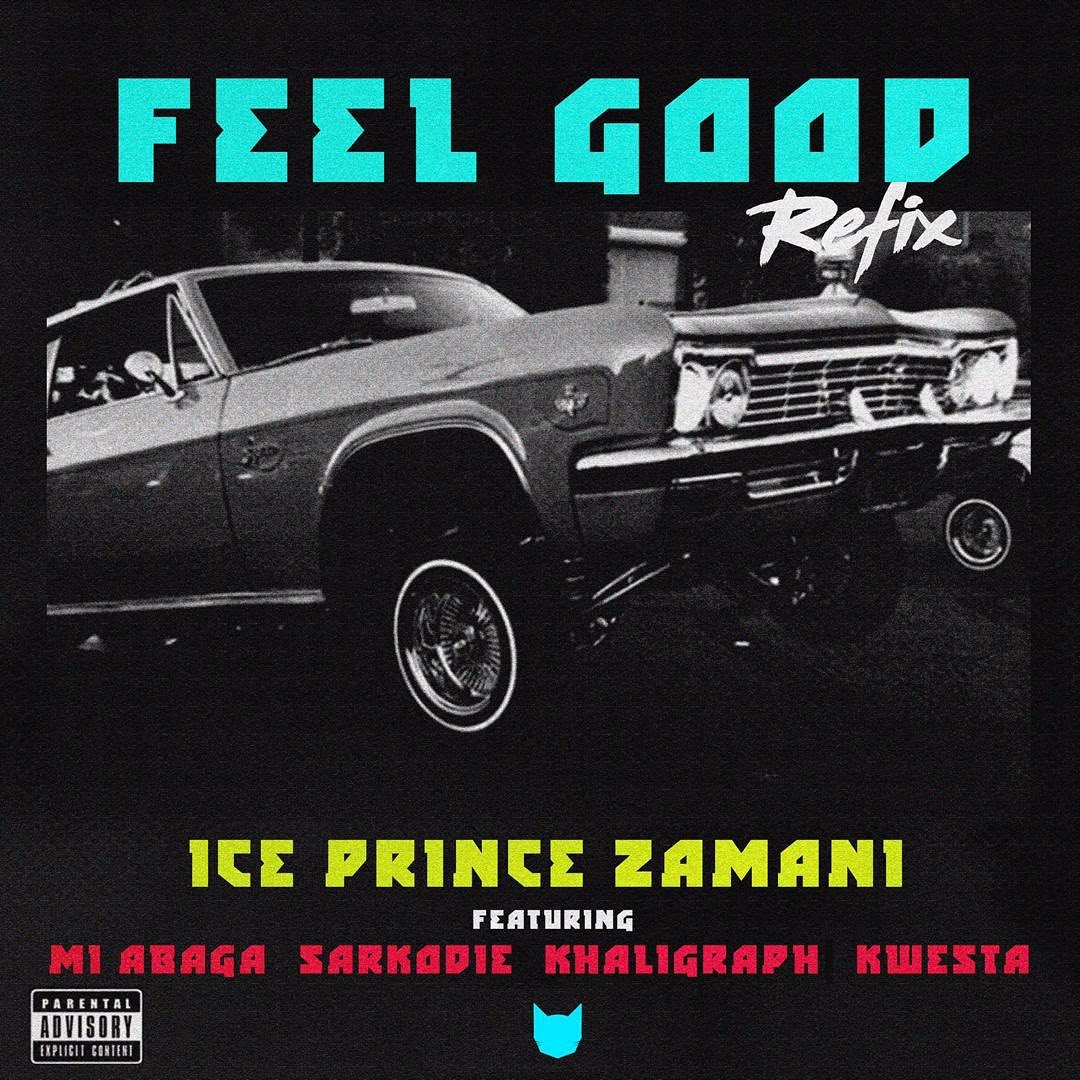 Feel Good Remix