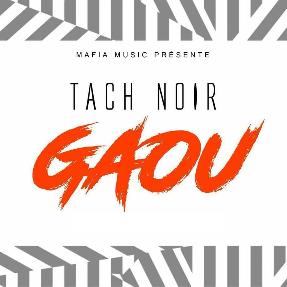 musique tach noir gaou