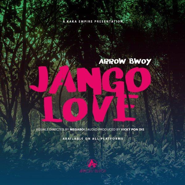 ARROW BWOY - Jango Love Lyrics   Afrika Lyrics (Music Lyrics