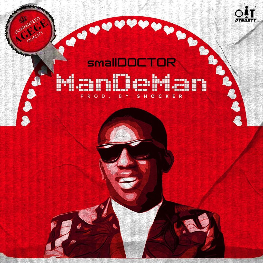 Small Doctor Mandeman Lyrics Afrikalyrics