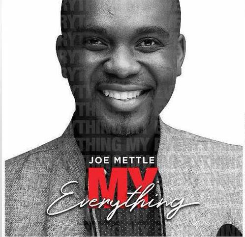 JOE METTLE - My Everything Lyrics | Afrika Lyrics (Music Lyrics